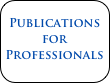 Publications for Professionals